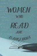 Women Who Read Are Dangerous PDF