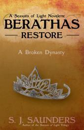 Berathas: Restore