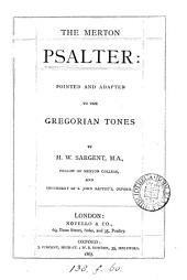 The Merton Psalter: Pointed and Adapted to the Gregorian Tones