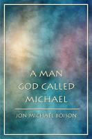 A Man God Called Michael PDF