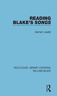 Reading Blake s Songs