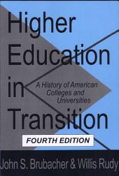 Higher Education in Transition: A History of American Colleges and Universities