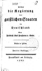 Uiber die Regierung der geistlichen Staaten in Deutschland
