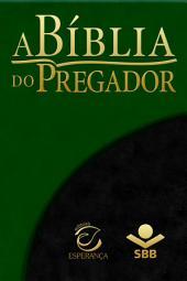 A Bíblia do Pregador - Almeida Revista e Atualizada: Com esboços para sermões e estudos bíblicos, Edição 2
