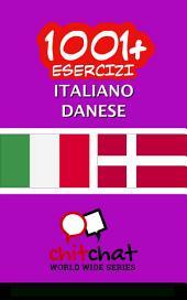 1001+ Esercizi italiano - Danese