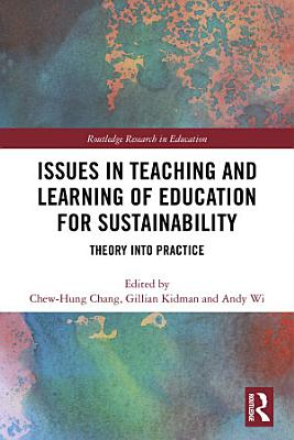 Issues in Teaching and Learning of Education for Sustainability PDF