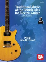 Traditional Music of the British Isles for Electric Guitar PDF