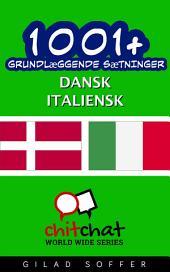1001+ grundlæggende sætninger dansk - Italiensk