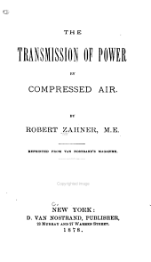 The Transmission of Power by Compressed Air
