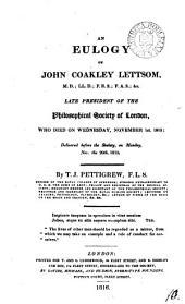 An eulogy on John Coakley Lettsom: Volume 10