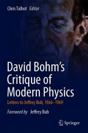 David Bohm s Critique of Modern Physics PDF