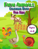 Farm Animals Coloring Book for Kids Ages 4 to 8