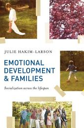 Emotional Development and Families: Socialization Across the Lifespan