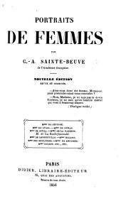 """Portraits de Femmes. [Taken from the """"Critiques et Portraits littéraires.""""] ... Nouvelle édition, revue et corrigée"""