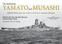 The Battleships Yamato and Musashi