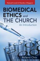Biomedical Ethics and the Church PDF