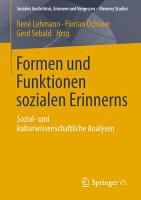 Formen und Funktionen sozialen Erinnerns PDF