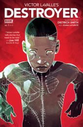 Victor LaValle's Destroyer #1