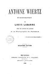 Antoine Wiertz, étude biographique
