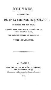 Œuvres complètes de Mme. la baronne de Staël: Volume4