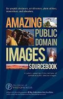 Amazing Public Domain Images Sourcebook PDF
