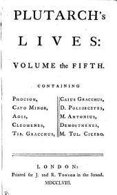 Plutarch's Lives: tr., with notes from Dacier and others. To which is prefix'd the Life of Plutarch, by Dryden