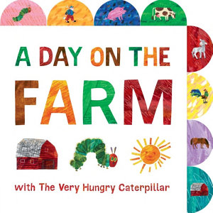 A Day on the Farm with the Very Hungry Caterpillar PDF