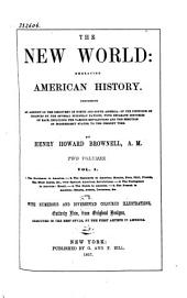 The New World: Embracing American History--, Volume 1