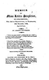 Memoir of Miss Letitia Stapleton, of Colchester ... Third edition, ... enlarged