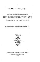 The Workman and the Franchise: Chapters from English History on the Representation and Education of the People