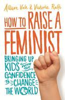 How to Raise a Feminist PDF