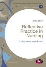 Reflective Practice in Nursing PDF