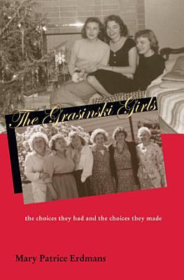 The Grasinski Girls