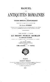 Manuel des antiquités romaines: Mommsen, T. Le droit public romain