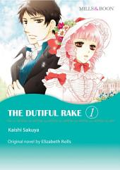 THE DUTIFUL RAKE 1: Mills & Boon Comics