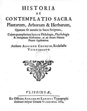 Historia ac contemplatio sacra plantarum  arborum et herbarum  quarum fit mentio in Sacra Scriptura