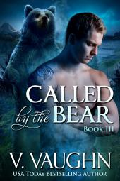 Called by the Bear Book 3: Werebear Shifter Paranormal Romance