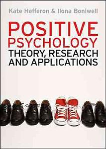 Positive Psychology  Theory  Research And Applications Book