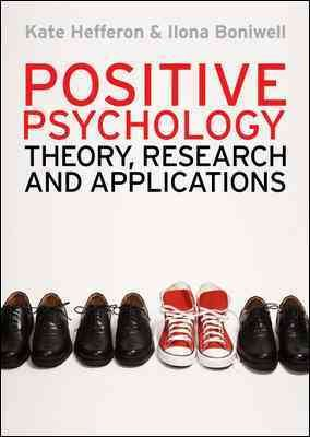 Positive Psychology  Theory  Research And Applications