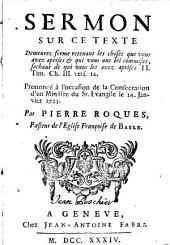 Serm. sur 2 Tim 3, 14: pron. à la consécration de [Franç. Ls. Faigaux] le 14 janv. 1725