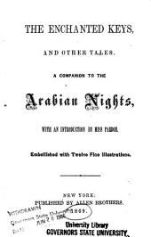 The Enchanted Keys and Other Tales: A Companion to the Arabian Nights