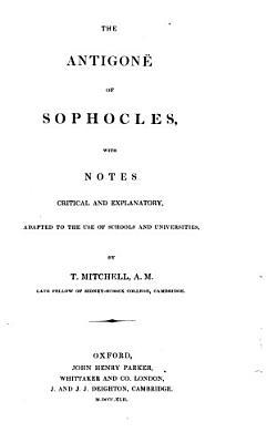 Antigone  1842  Traxiniai  1844  Ajax  1844  Philoctetes  1844