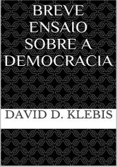 Breve Ensaio Sobre A Democracia