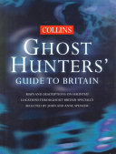 Collins Ghost Hunters' Guide to Britain