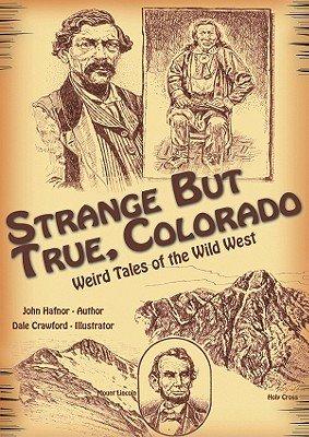 Strange But True  Colorado PDF