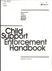 Child Support Enforcement Handbook