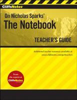 CliffsNotes The Notebook Teacher s Guide PDF