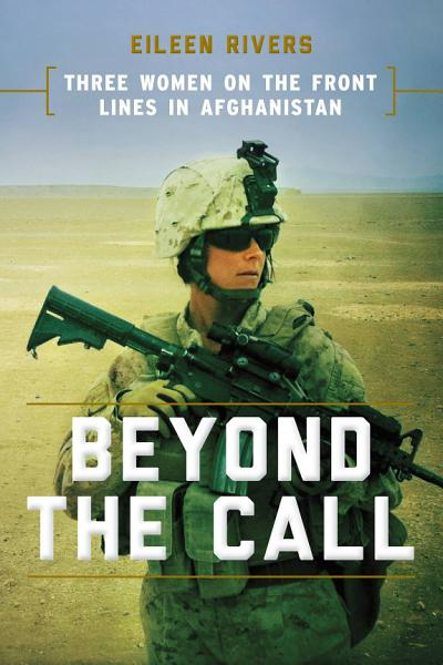 Download Beyond the Call Book