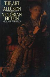 The Art of Allusion in Victorian Fiction