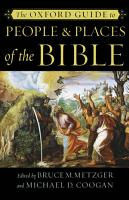 The Oxford Guide to People   Places of the Bible PDF